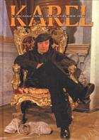 Karel v zrcadle doby PODPIS A VĚNOVÁNÍ KAREL GOTT!!!