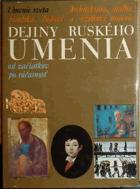 Dejiny ruského umenia - od začiatkov po súčasnosť SLOVENSKY