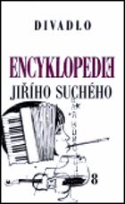Encyklopedie Jiřího Suchého.   Divadlo 1951 - 1958, sv.8