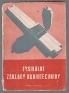 Fysikální základy radiotechniky. II. díl.