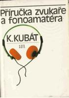 Příručka zvukaře a fonoamatéra. BEZ PŘABALU