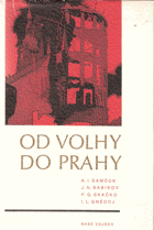 Od Volhy do Prahy