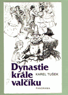 Dynastie krále valčíku - biografie rodiny Straussů (Strauss, valčík)