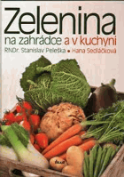 Zelenina na zahrádce a v kuchyni