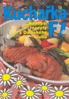Kuchařka F1 - nejlepší recepty z Dámského klubu