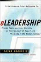 eLeadership - proven techniques for creating an environment of speed and flexibility in the digital ...