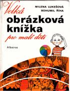 Velká obrázková knížka pro malé děti.