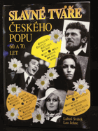 Slavné tváře českého popu 60. a 70. let