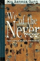We of the Never-Never - The Little Black Princess
