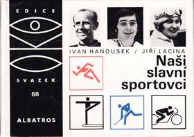 Naši slavní sportovci - pro čtenáře od 9 let