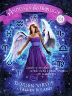 Andělská astrologie - objevte anděly, kteří jsou s vámi spojeni od narození