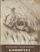 Koroptev, její život, chov a lov