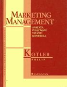 Marketing management - analýza, plánování, využití, kontrola
