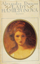 Lady Hamiltonová - historický a životopisný román