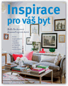 Inspirace pro váš byt - 1000 inspirativních návrhů pro každou místnost ve vašem domě