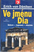 Ve jménu Dia - Bohové - Argonauti - Atlantida