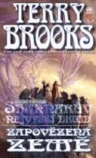 Shannarův nejvyšší druid, Zapovězená země