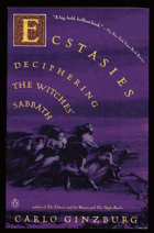 Ecstasies - Deciphering the Witches' Sabbath