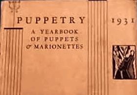 Puppetry - a yearbook of puppets & marionettes
