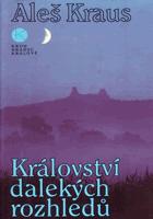 Království dalekých rozhledů - skalami Českého ráje