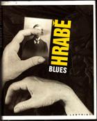 Blues. Blues pro bláznivou holku a jiné básně