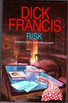 Risk - detektivní příběh z dostihového prostředí