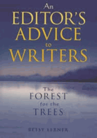 The forest for the trees - an editor's advice to writers