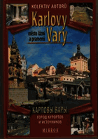 Karlovy Vary město lázní a pramenů