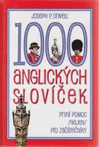 1000 anglických slovíček - první pomoc (nejen) pro začátečníky
