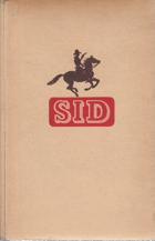 Sid - pravá trampská historie. Sv. 4, Čest hordy