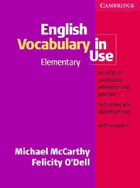 English vocabulary in use - elementary - self-study and classroom use
