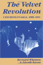 The Velvet Revolution - Czechoslovakia, 1988-1991