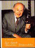 Šest dýmek Františka Filipovského. Filipovský, František