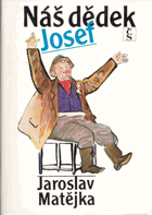Náš dědek Josef