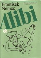 Alibi - balada o starém právu občanském a trestním