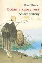 Oceán v kapce rosy - zenové příběhy