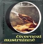 Čtvernozí Australané - dobrodružství se zvířaty a lidmi pátého světadílu