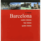 4 visions Barcelona