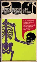 Medicína v županu a jiné historky - Alarich a ti druzí