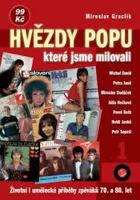 Hvězdy popu, které jsme milovali - životní i umělecké příběhy zpěváků 70. a 80. let