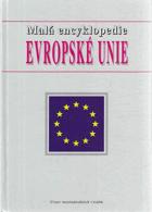Malá encyklopedie Evropské unie.