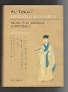 Literáti a mandaríni - neoficiální kronika Konfuciánů