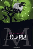 The Isle of Blood.