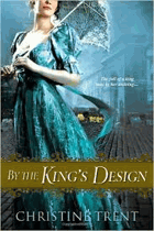 By the king's design.