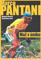 Marco Pantani - muž v úniku CYKLISTIKA