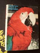 Cizokrajní ptáci v klecích II - papoušci