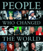 People who Have Changed the World