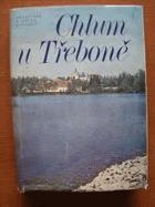 Chlum u Třeboně. Kapitoly z dějin jihočeského pohraničí - bez obalu