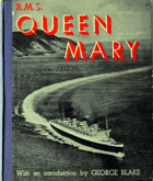 R.M.S. Queen Mary, a record in pictures -1930 to 1936