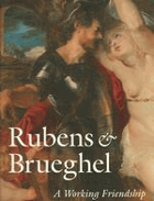 Rubens & Brueghel - a working friendship